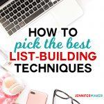 Pick the Best List Building Technique for Your Blog