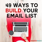 49 Ways to Build Your Email List