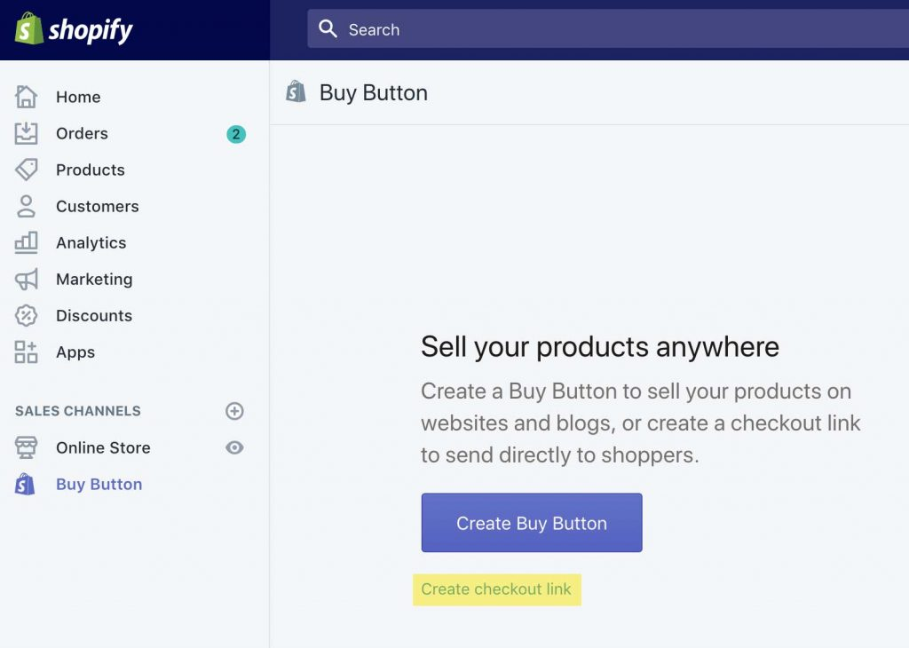 Click Create Checkout Link in your Buy Button in SHopify