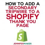 How to Add a Secondary Tripwire Page to Shopify