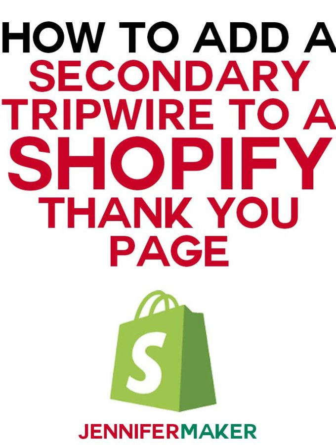 How to add a secondary tripwire to a Shopify page